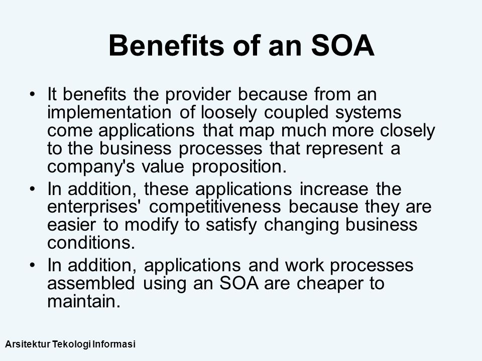 Benefits of an SOA