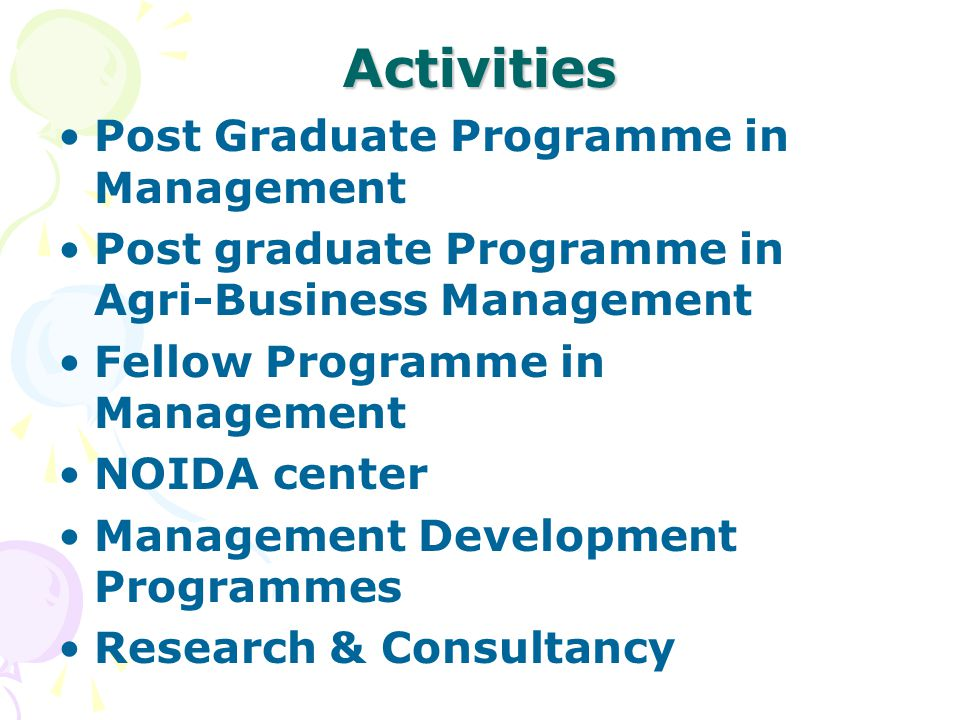 Activities Post Graduate Programme in Management
