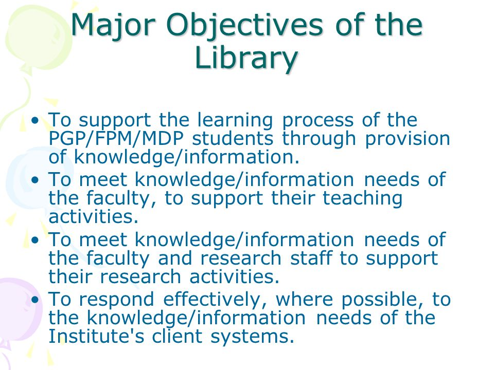 Major Objectives of the Library