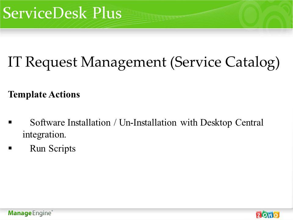 ServiceDesk Plus IT Request Management (Service Catalog)