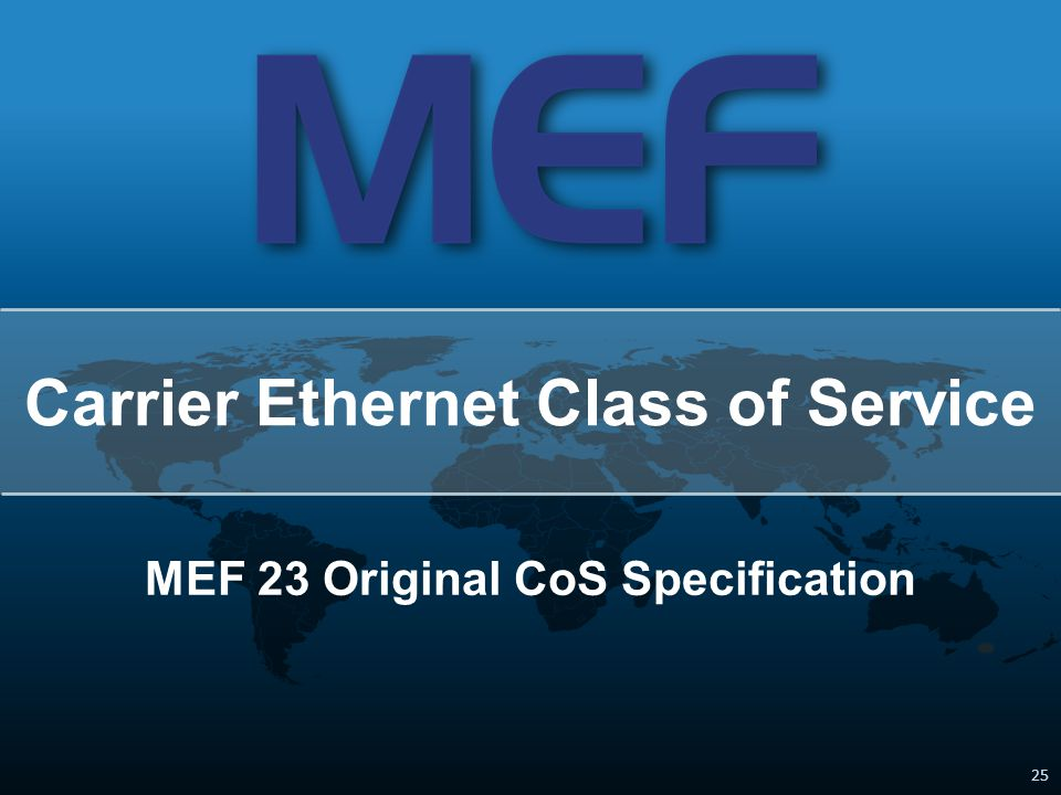 Carrier Ethernet Class of Service