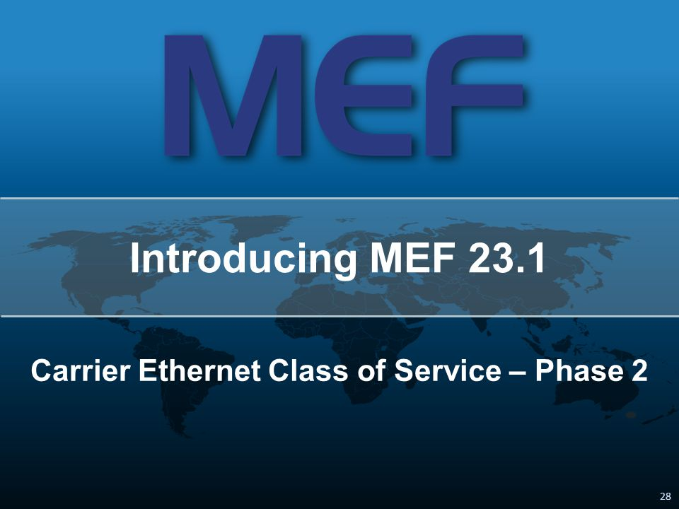 Carrier Ethernet Class of Service – Phase 2