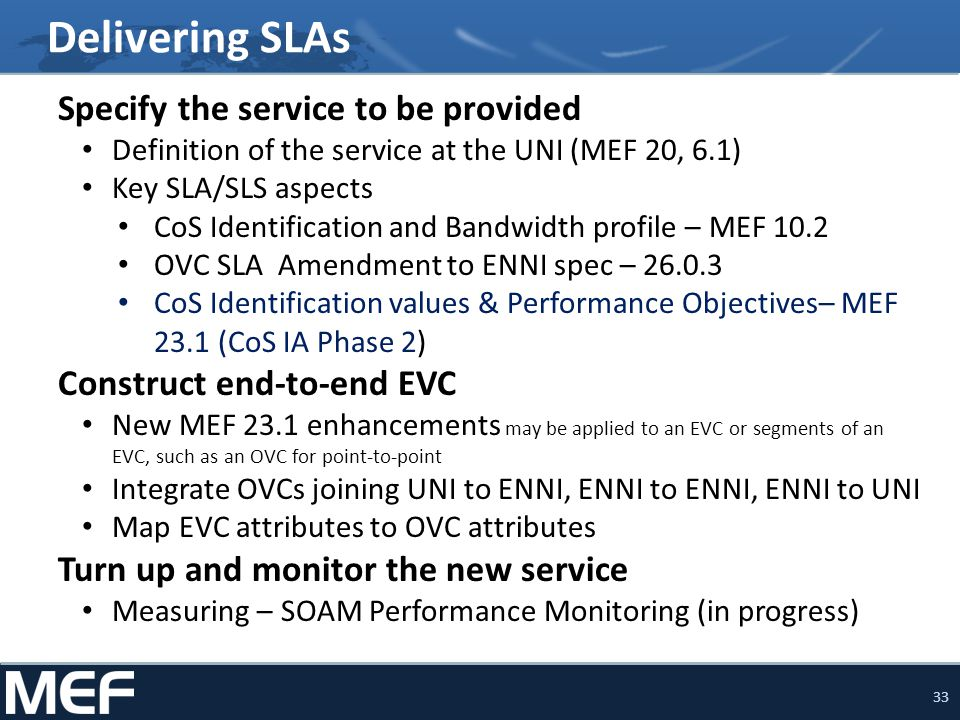 Delivering SLAs Specify the service to be provided