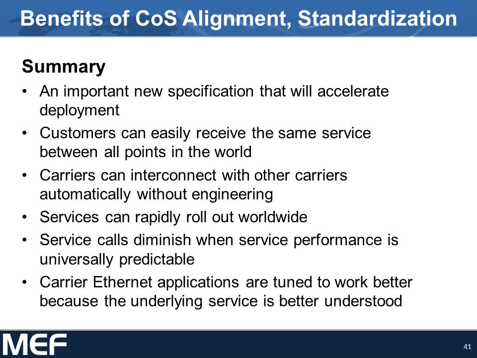 Benefits of CoS Alignment, Standardization