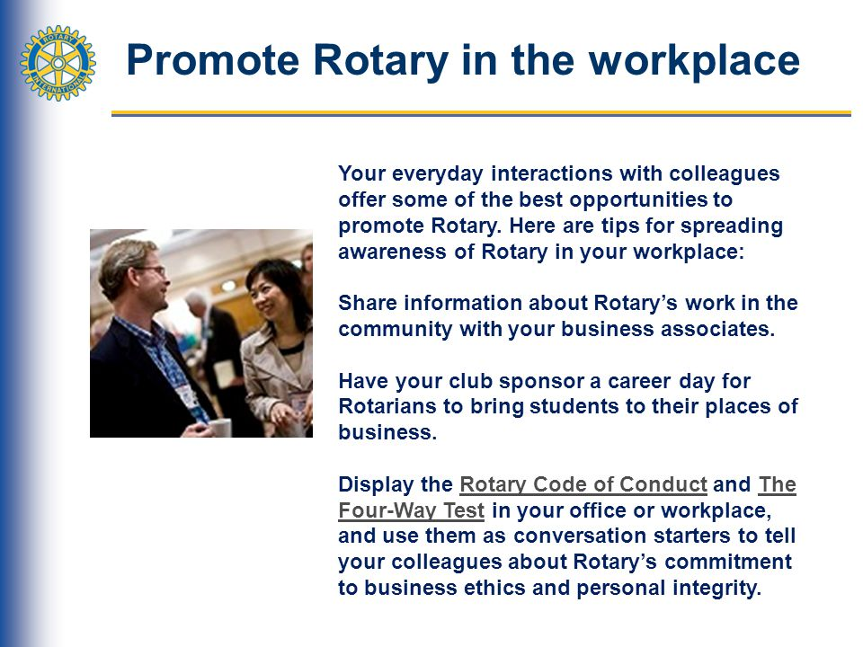 Promote Rotary in the workplace