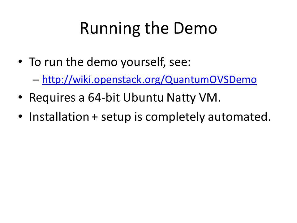 Running the Demo To run the demo yourself, see: