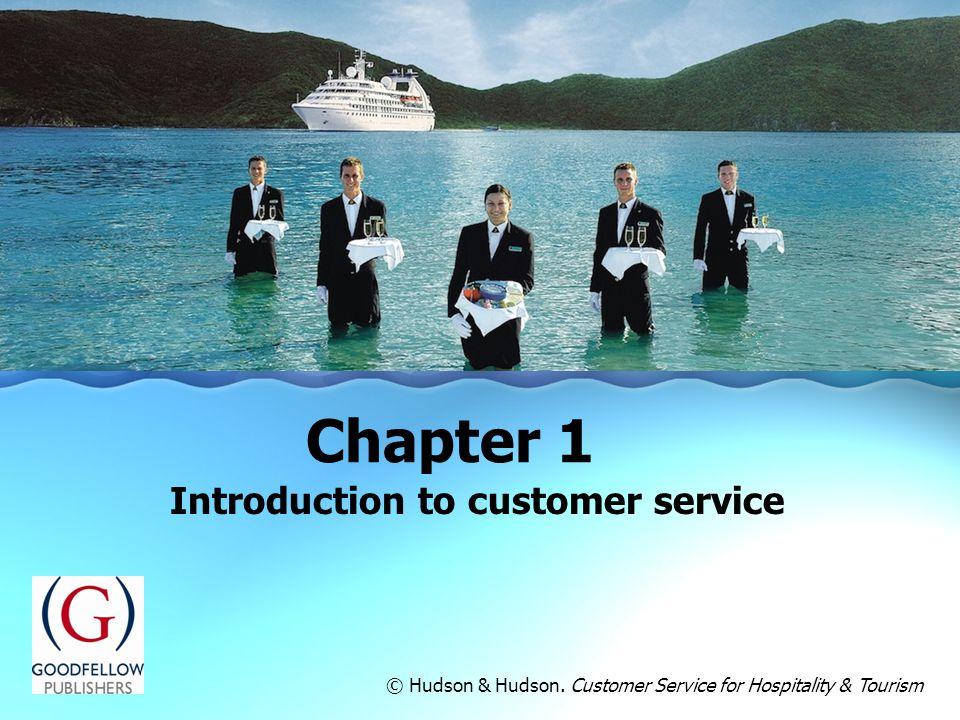 © Hudson & Hudson. Customer Service for Hospitality & Tourism
