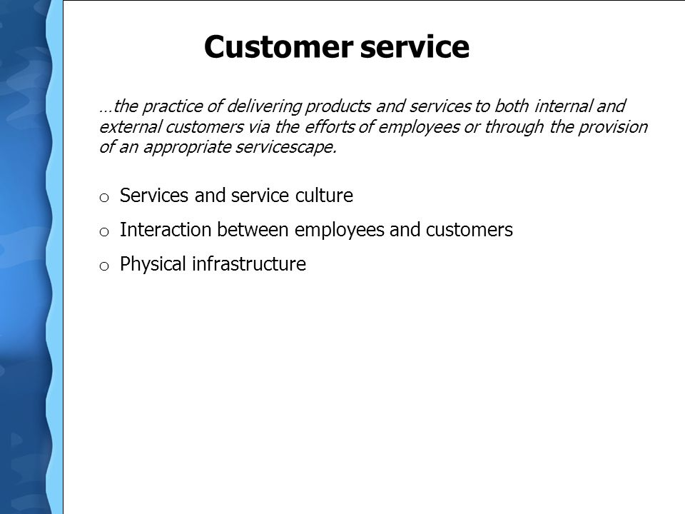 Customer service Services and service culture
