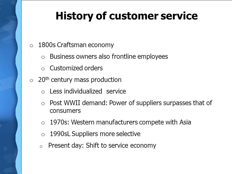 History of customer service