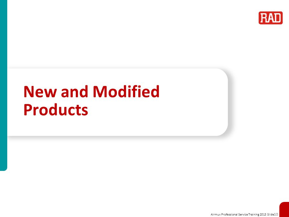 New and Modified Products