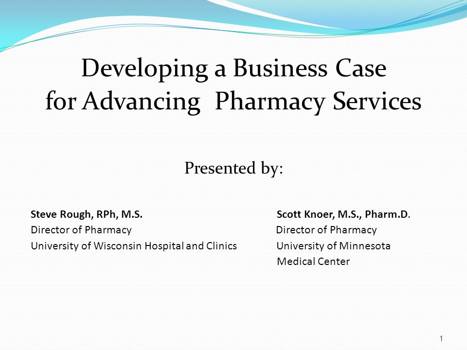 Developing a Business Case for Advancing Pharmacy Services