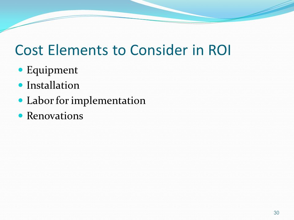 Cost Elements to Consider in ROI