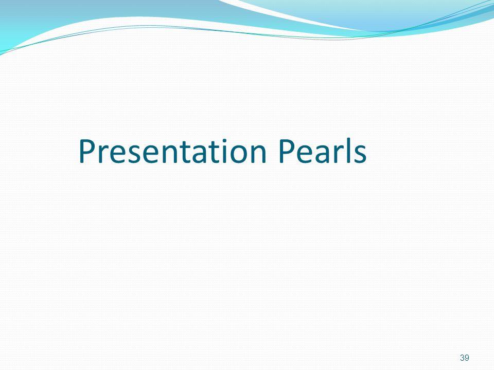 Presentation Pearls