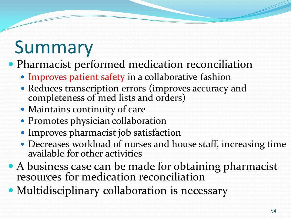 Summary Pharmacist performed medication reconciliation