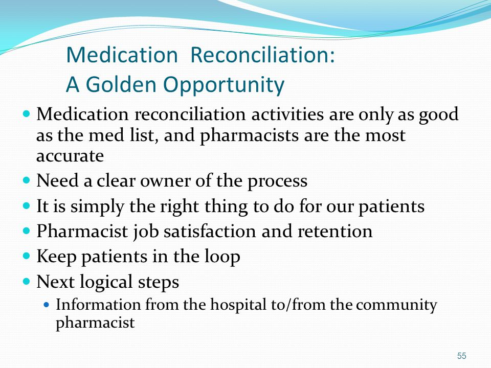Medication Reconciliation: A Golden Opportunity