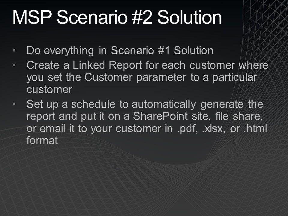 MSP Scenario #2 Solution