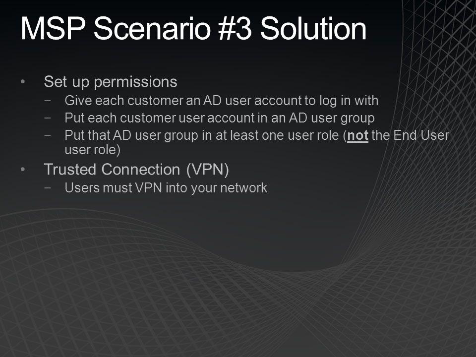 MSP Scenario #3 Solution