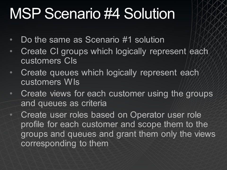 MSP Scenario #4 Solution