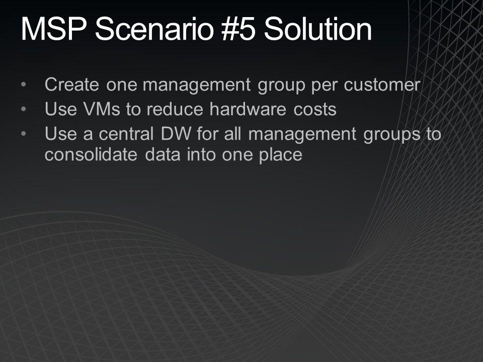 MSP Scenario #5 Solution
