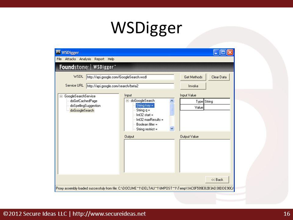 WSDigger ©2012 Secure Ideas LLC | http://www.secureideas.net