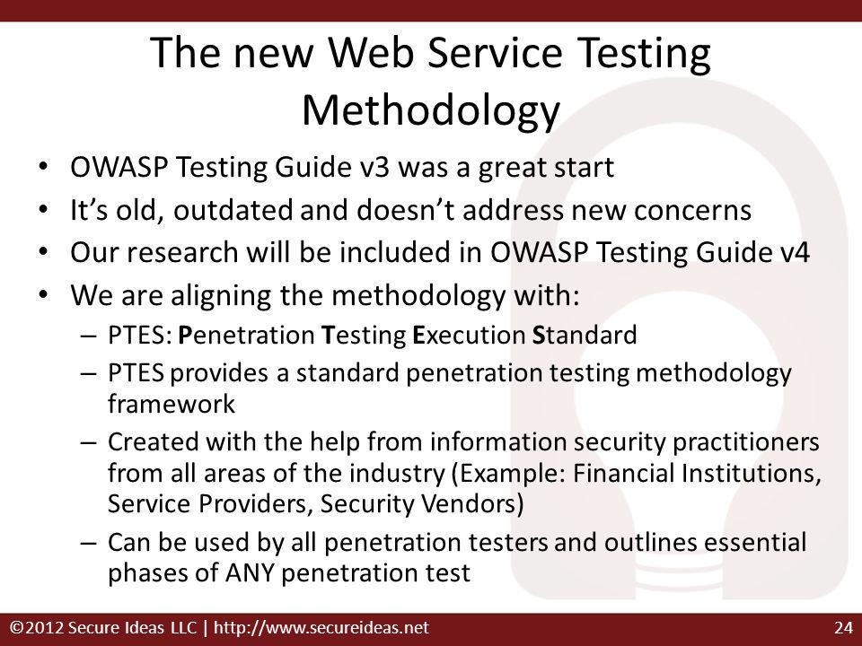 The new Web Service Testing Methodology