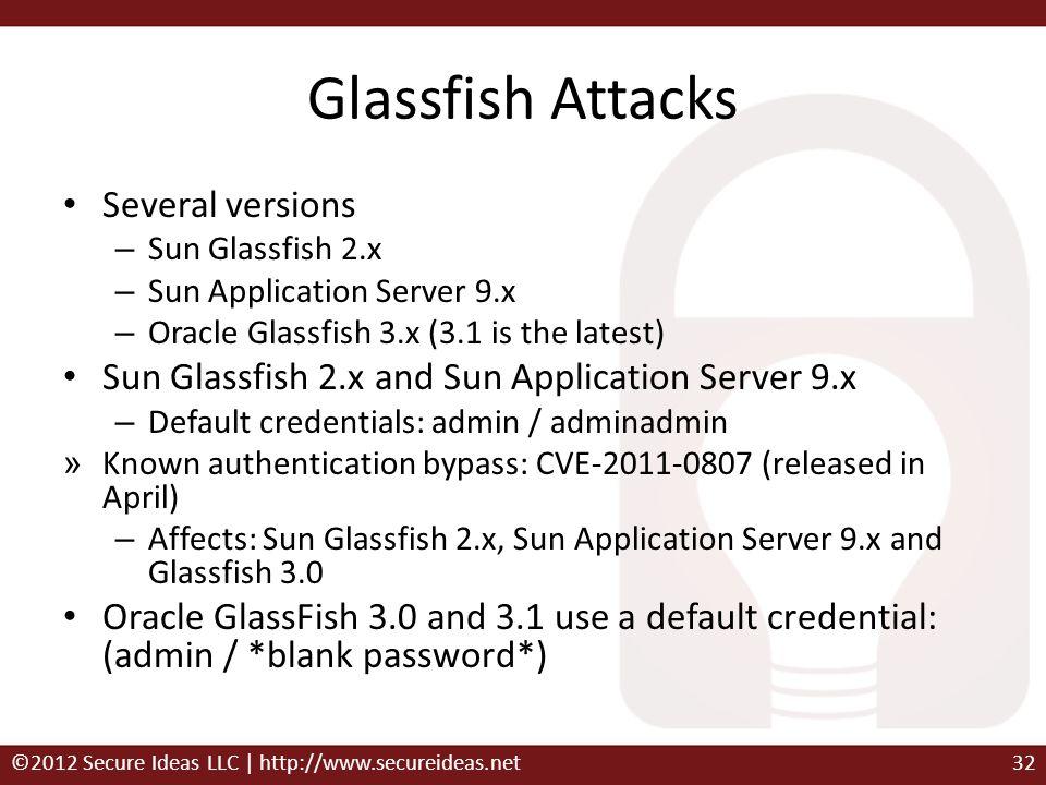Glassfish Attacks Several versions