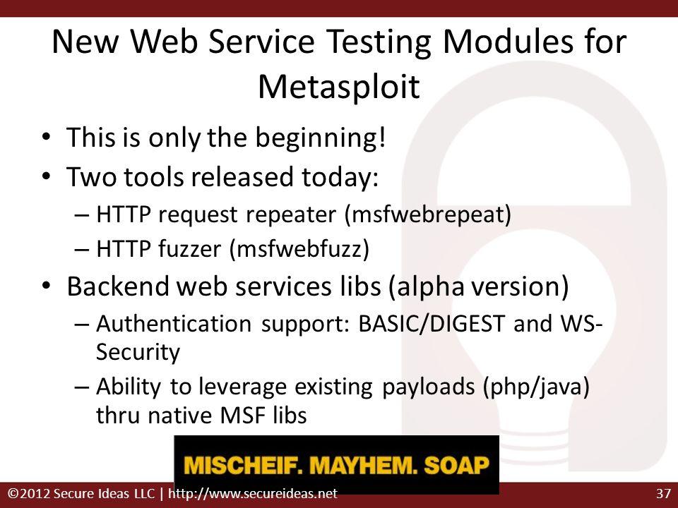 New Web Service Testing Modules for Metasploit