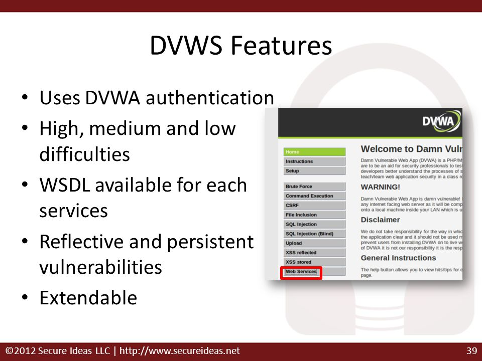 DVWS Features Uses DVWA authentication
