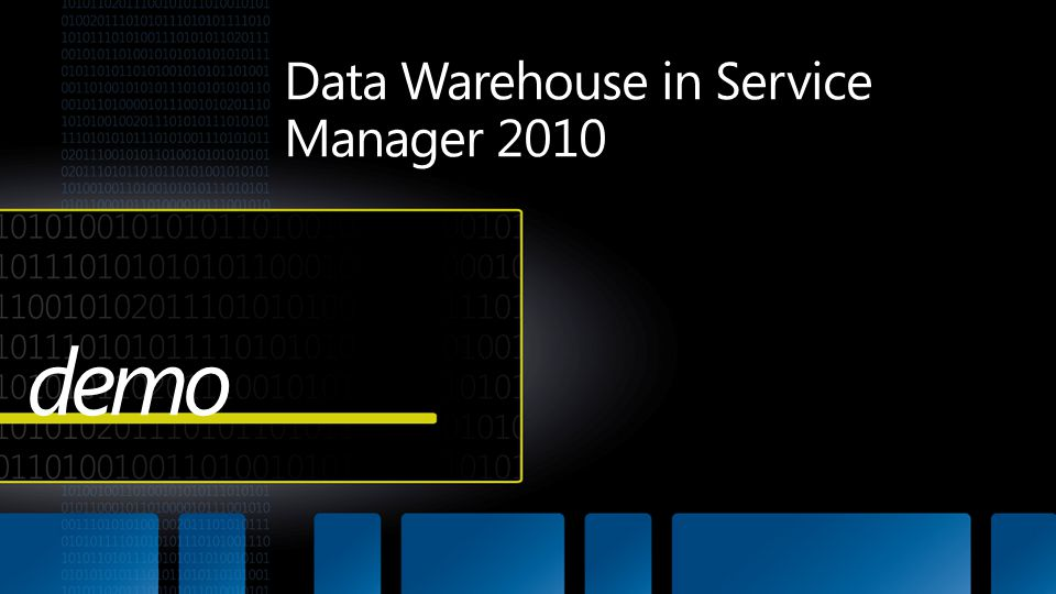 Data Warehouse in Service Manager 2010