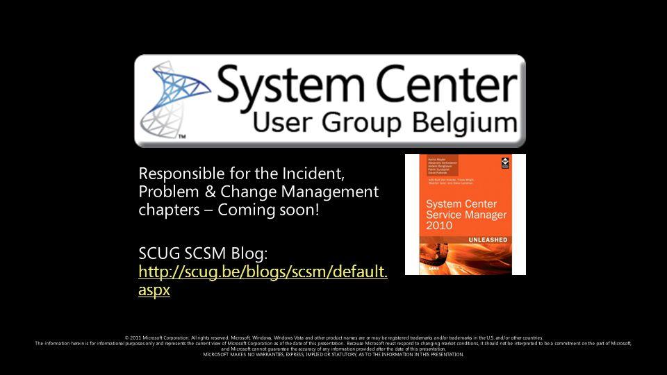 SCUG SCSM Blog: http://scug.be/blogs/scsm/default.aspx