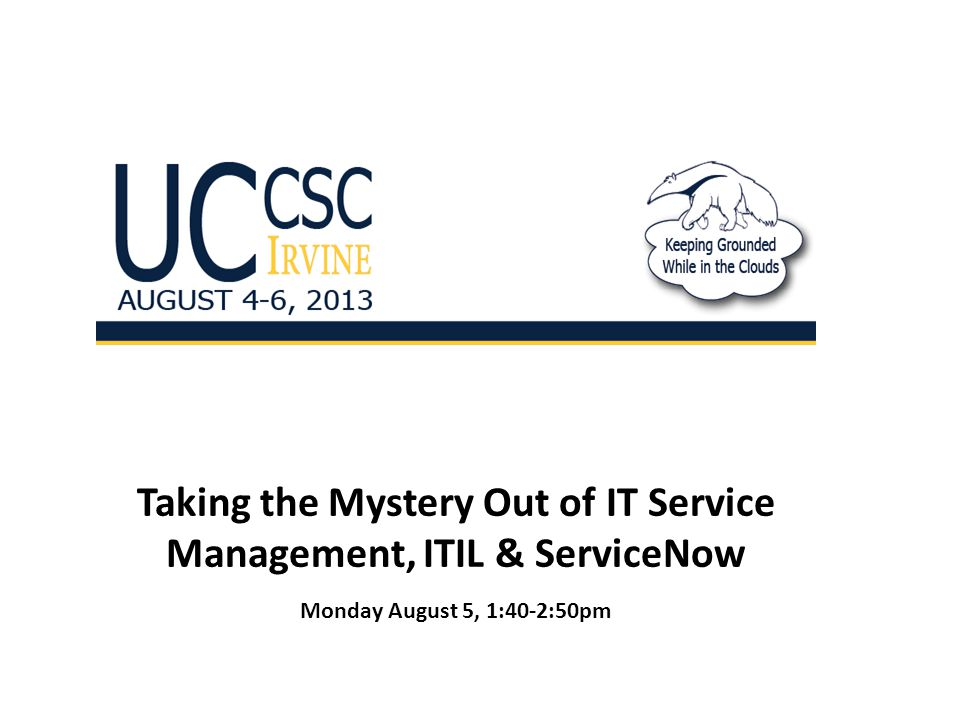 Taking the Mystery Out of IT Service Management, ITIL & ServiceNow
