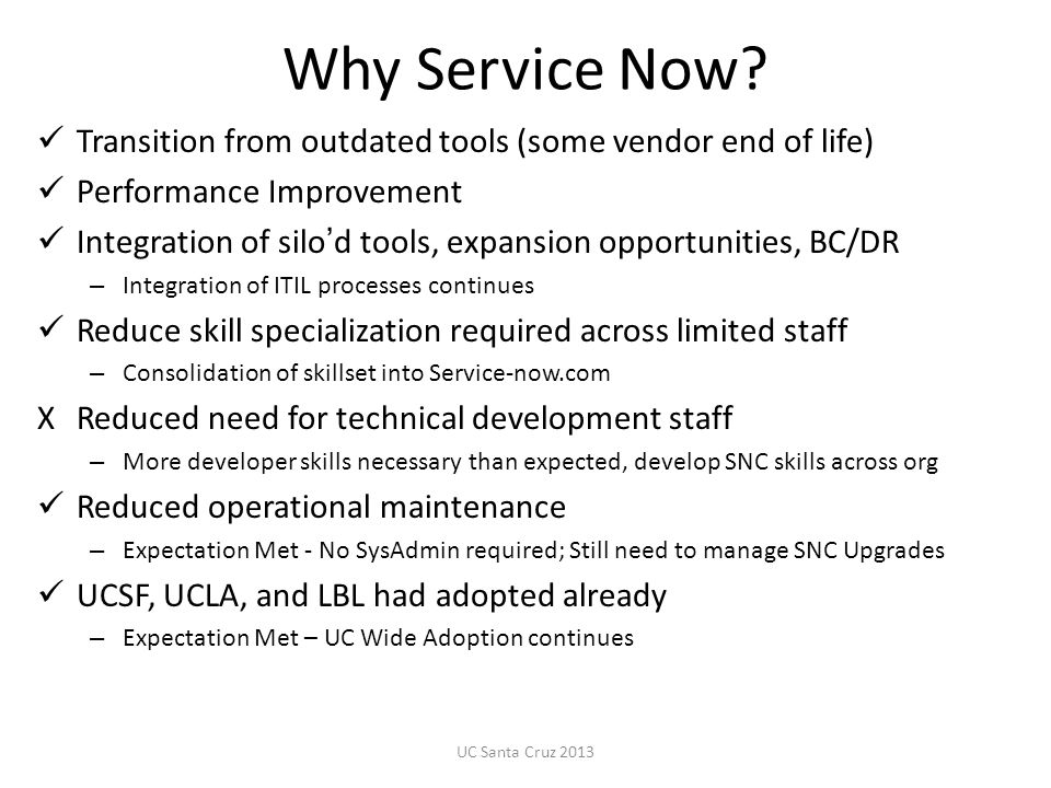 Why Service Now Transition from outdated tools (some vendor end of life) Performance Improvement.