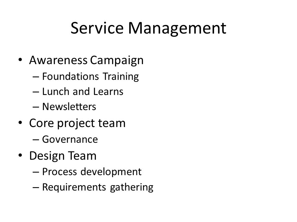 Service Management Awareness Campaign Core project team Design Team
