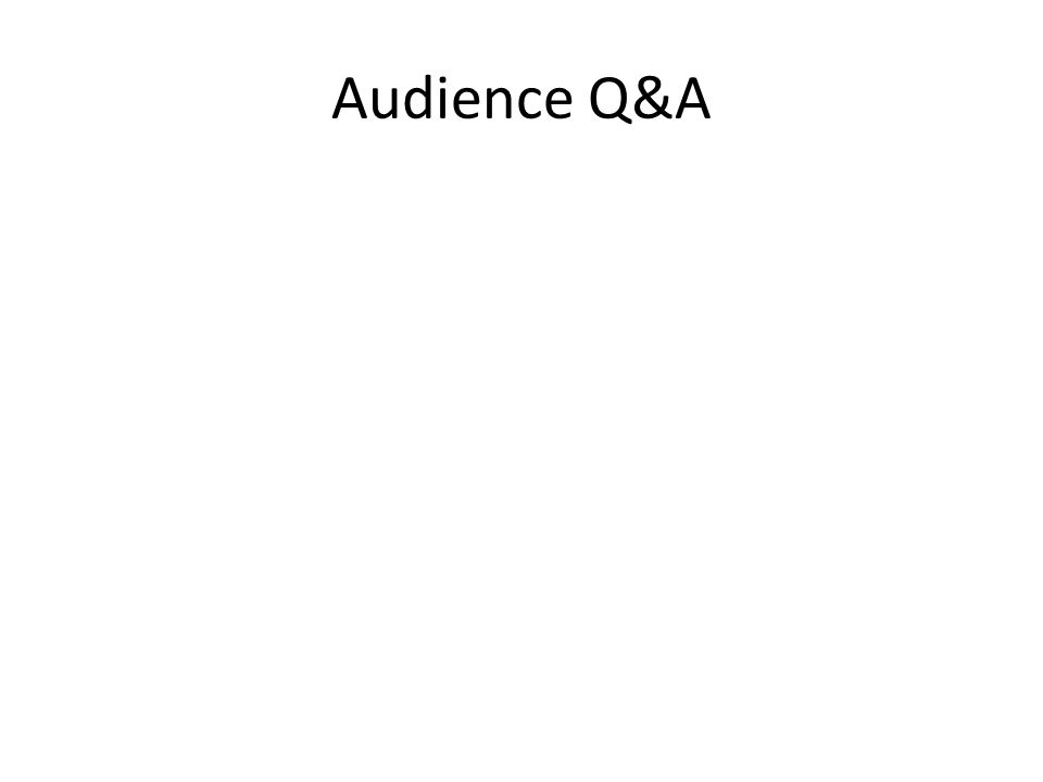 Audience Q&A