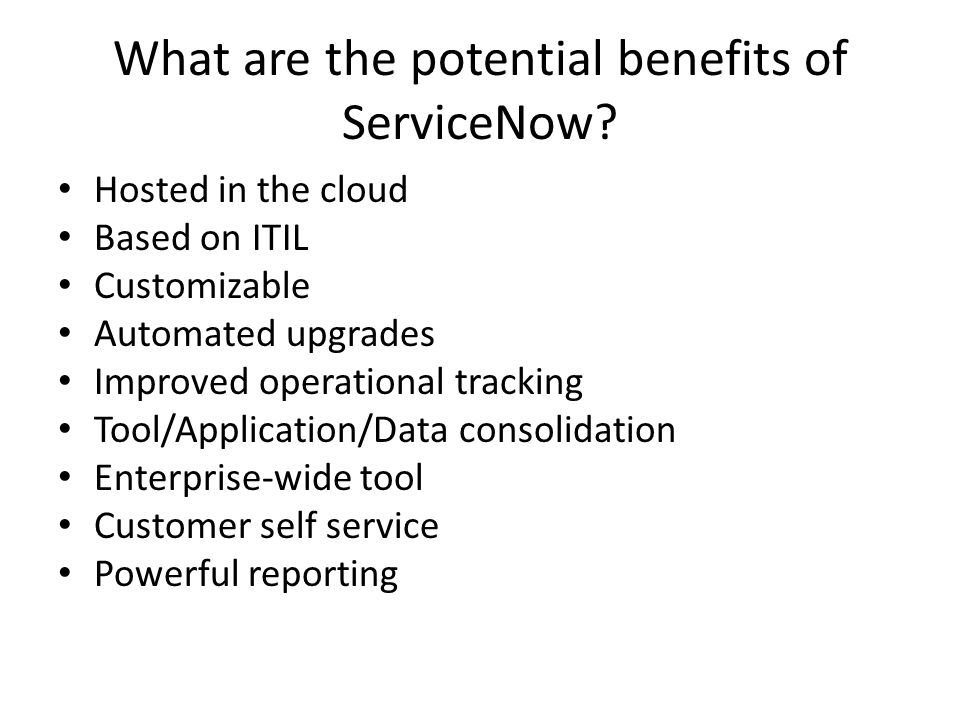 What are the potential benefits of ServiceNow