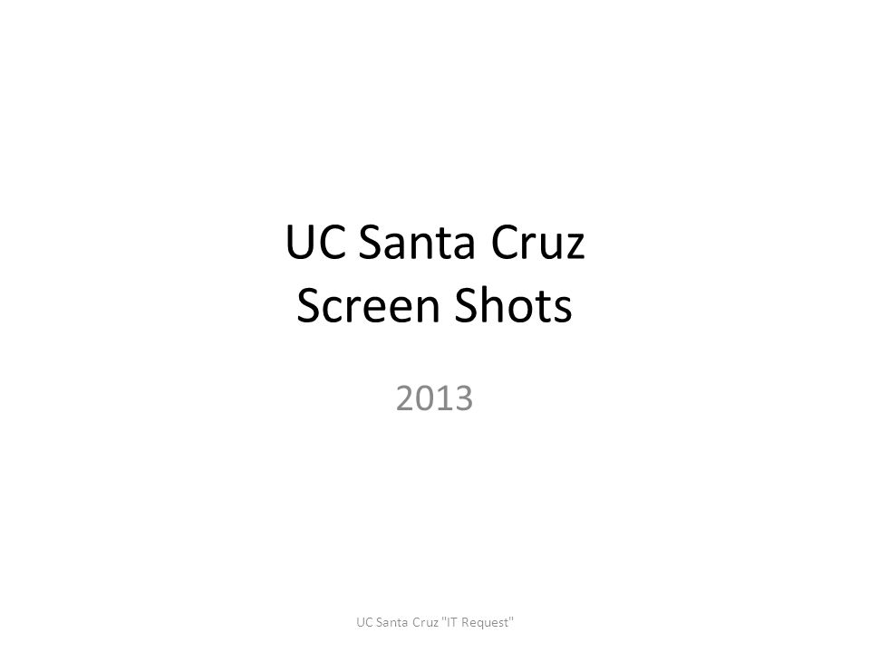 UC Santa Cruz Screen Shots
