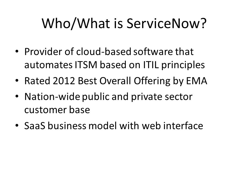 Who/What is ServiceNow