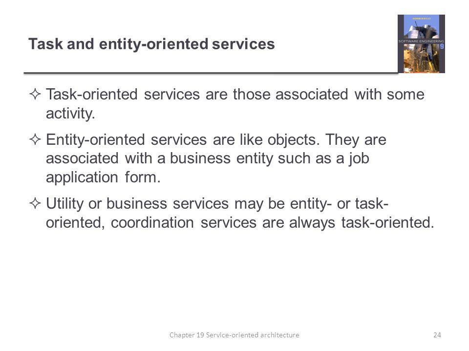 Task and entity-oriented services