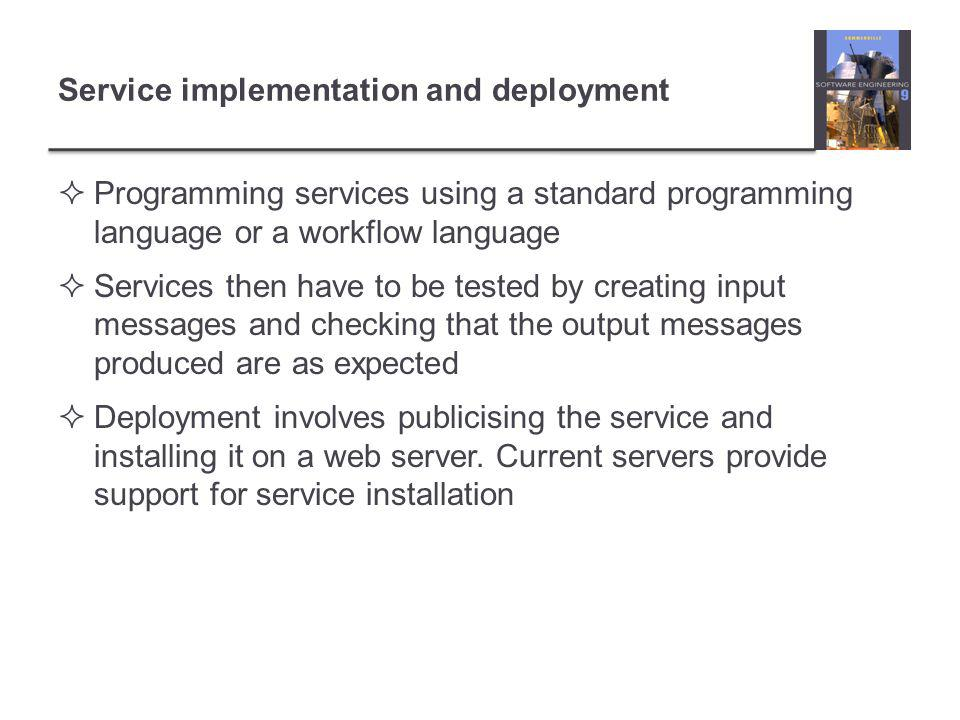 Service implementation and deployment