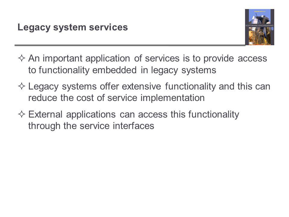 Legacy system services