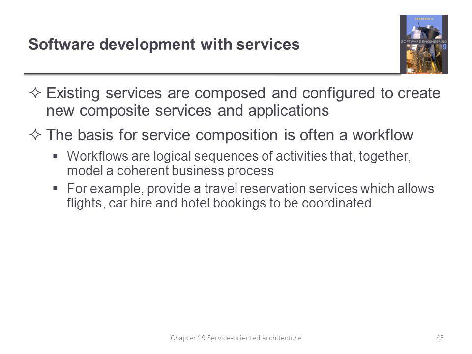 Software development with services