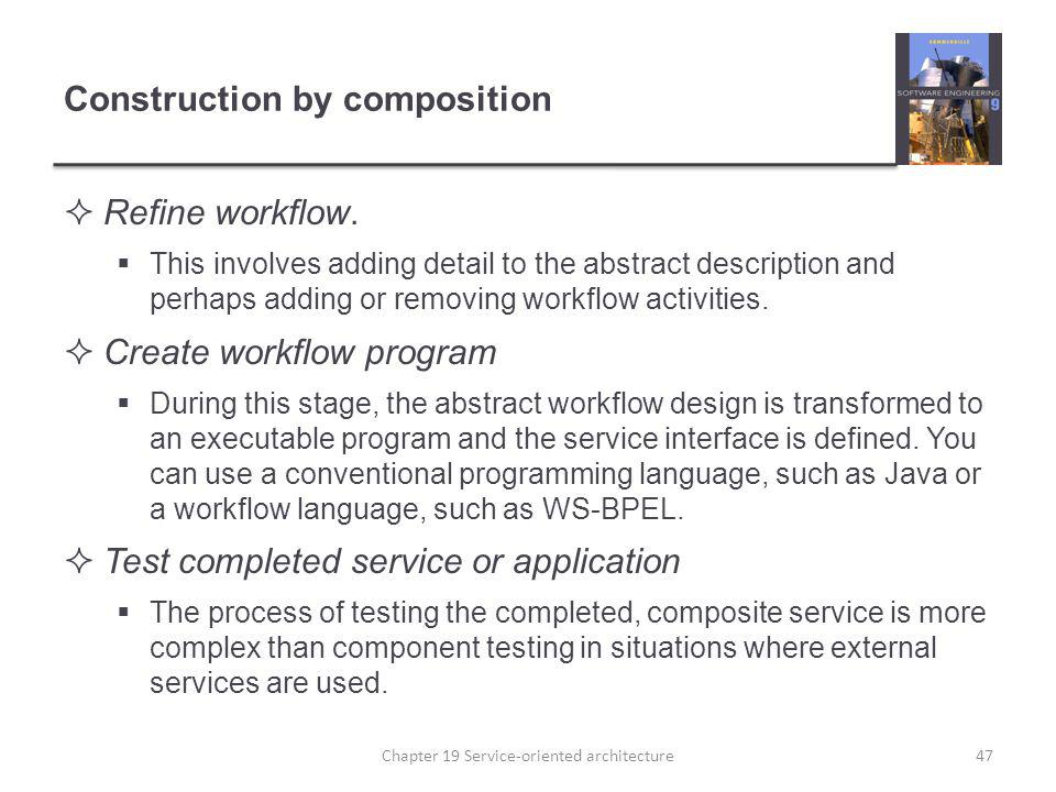 Construction by composition