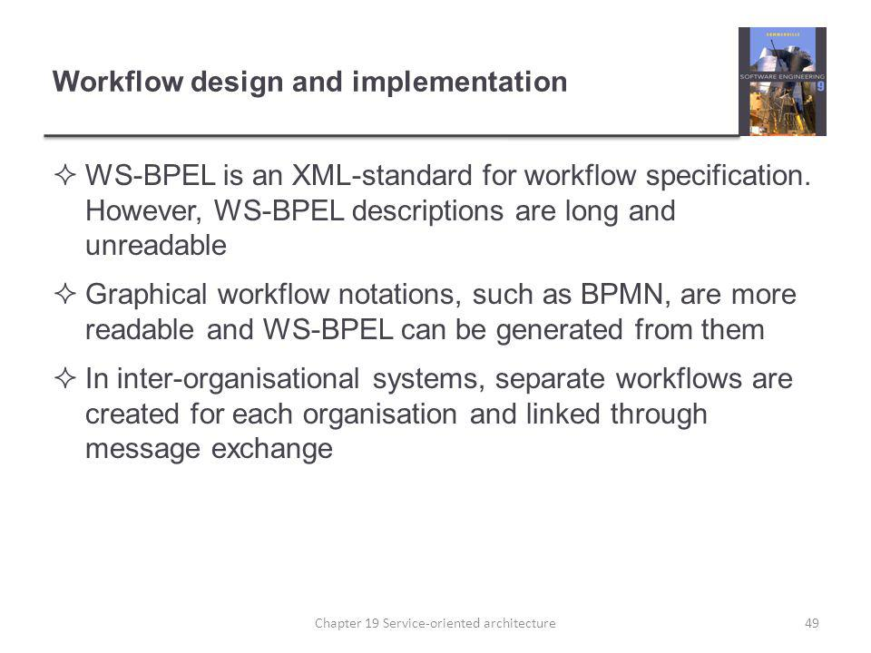 Workflow design and implementation
