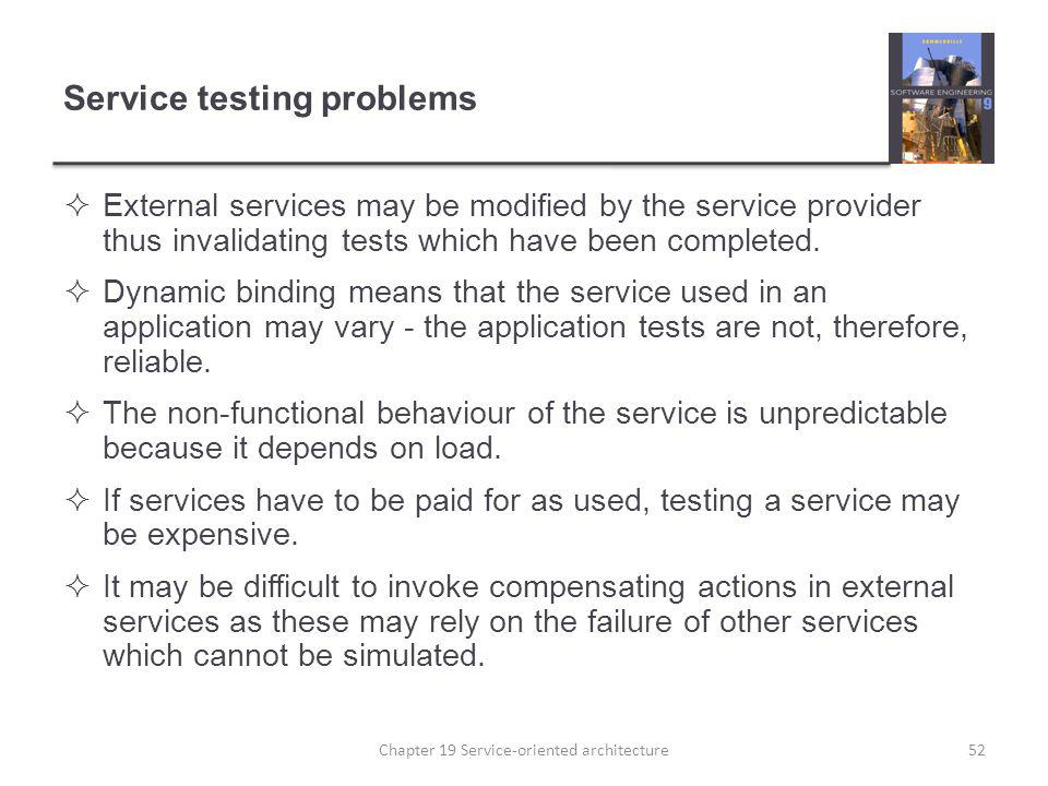 Service testing problems