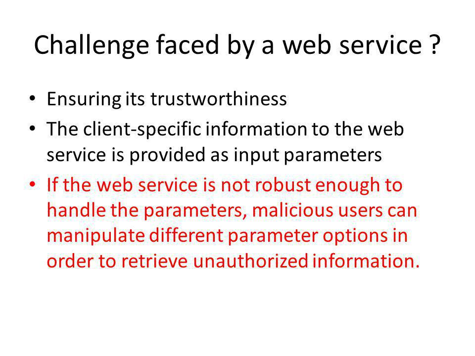 Challenge faced by a web service