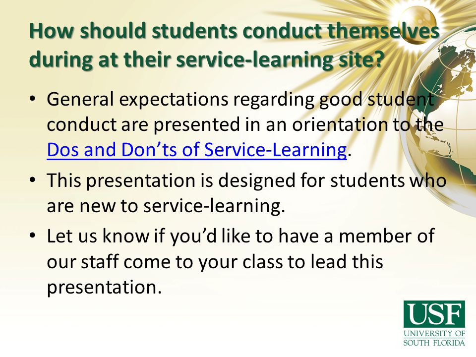 How should students conduct themselves during at their service-learning site