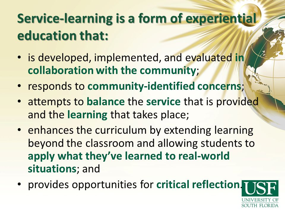 Service-learning is a form of experiential education that: