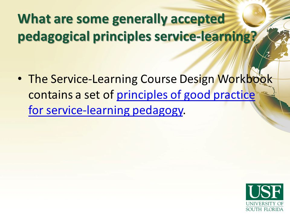 What are some generally accepted pedagogical principles service-learning