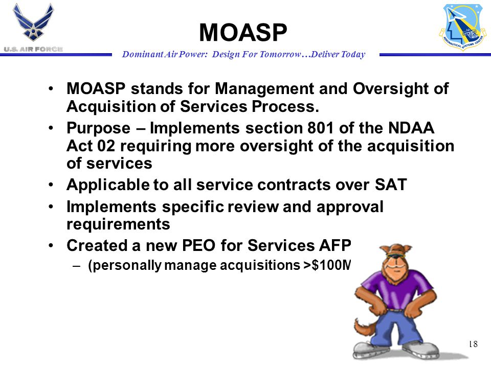 MOASP MOASP stands for Management and Oversight of Acquisition of Services Process.