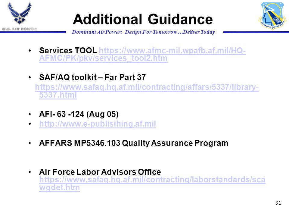 Additional Guidance Services TOOL https://www.afmc-mil.wpafb.af.mil/HQ-AFMC/PK/pkv/services_tool2.htm.